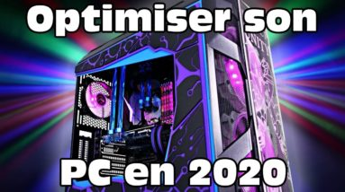 Optimiser son pc pour le jeu ou pas en 2020