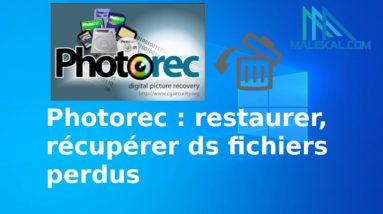 Photorec : restaurer, récupérer ds fichiers perdus, supprimés ou effacés