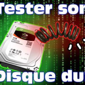 Tester son disque dur ou SSD