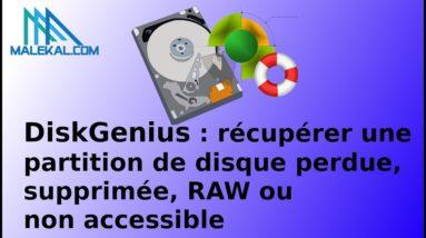 Récupérer partition de disque perdue, en RAW ou des fichiers supprimes avec Diskgenius