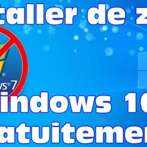 Windows 7 fini! On installe Windows 10 gratuitement depuis zéro.