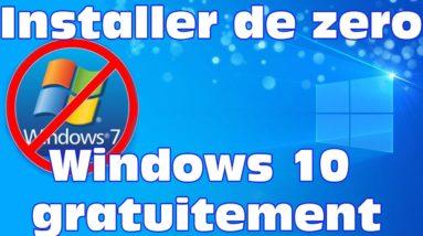 Windows 7 fini! On installe Windows 10 gratuitement depuis zéro.