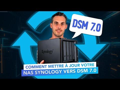 Comment mettre à jour votre NAS Synology vers DSM 7.0 !