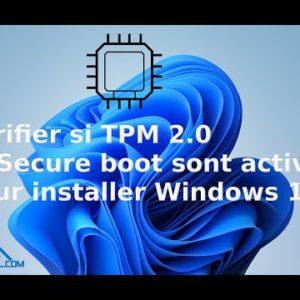 Comment vérifier si TPM 2.0 est activé pour installer Windows 11