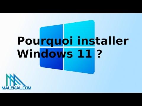Pourquoi installer Windows 11 : 9 raisons de passer sur la nouvelle version de Windows