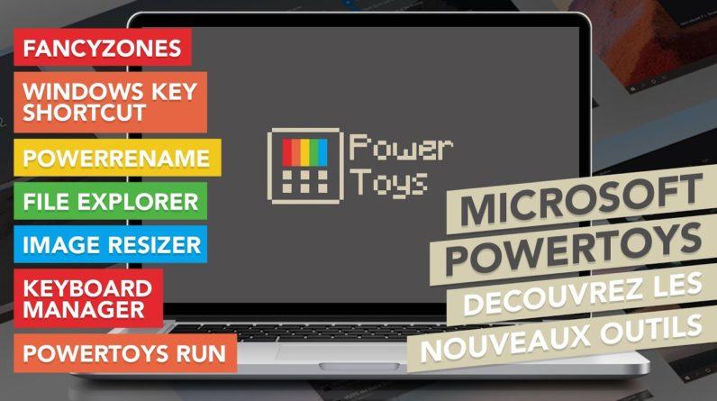 Microsoft PowerToys : Booster les fonctionnalités de Windows 10 !