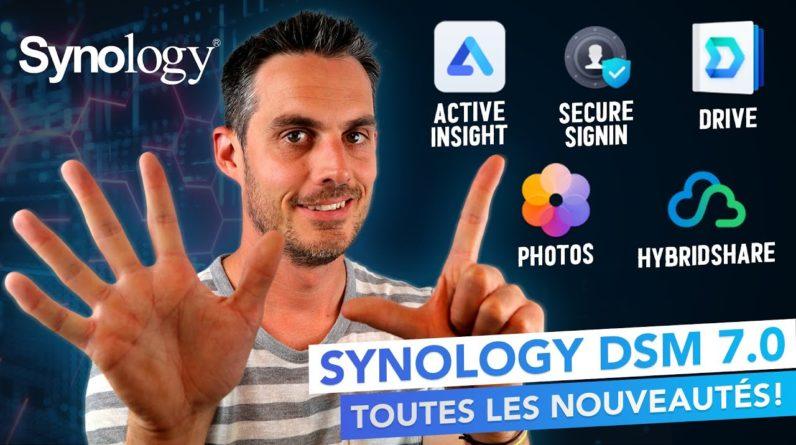 Synology DSM 7.0 : Découvrez toutes les nouveautés !