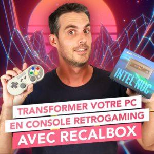 Transformer votre PC en console rétrogaming avec Recalbox !