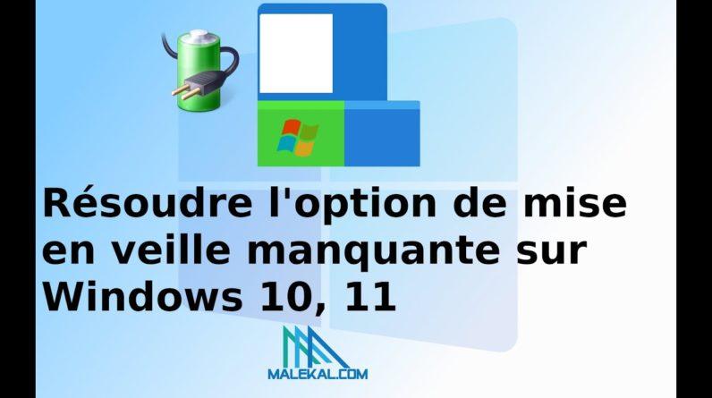 Résoudre option de mise en veille manquante sur Windows 10, 11